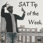 SAT Tip of the Week (3)