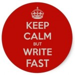 Keep Calm Write Fast